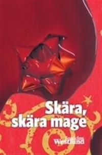 Skära, skära mage - Joakim Westlund pdf epub