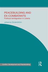 Peacebuilding and Ex-Combatants