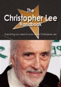 Christopher Lee Handbook - Everything you need to know about Christopher Lee
