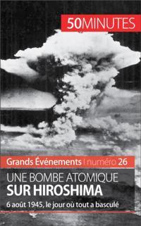 Une bombe atomique sur Hiroshima