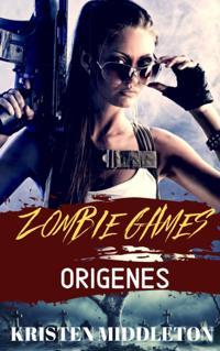 Zombie Games (Origenes)