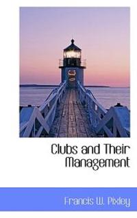 Clubs and Their Management
