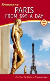 Frommer's Paris from $95 a Day with Map