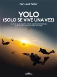 YOLO (Solo se vive una vez)