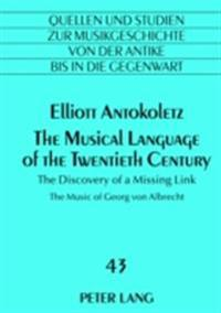 Musical Language of the Twentieth Century