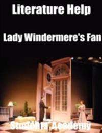 Literature Help: Lady Windermere's Fan