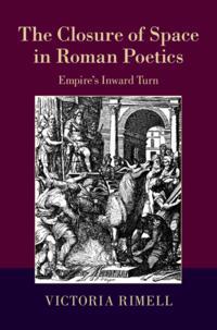 Closure of Space in Roman Poetics