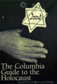 Columbia Guide to the Holocaust