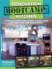 Renovation Boot Camp: Kitchen