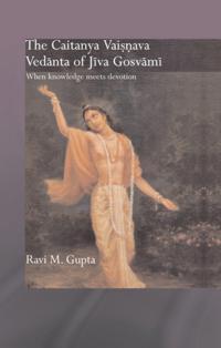 Chaitanya Vaishnava Vedanta of Jiva Gosvami