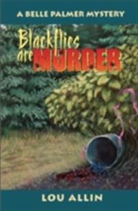 Blackflies Are Murder