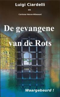 De Gevangene Van De Rots