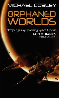 Orphaned worlds - book two of humanitys fire