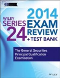 Wiley Series 24 Exam Review 2014 + Test Bank
