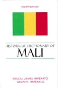 Historical Dictionary of Mali