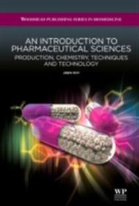 Introduction to Pharmaceutical Sciences
