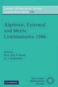 Algebraic Extremal and Metric Combinatorics, 1986