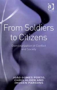 From Soldiers to Citizens