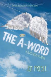 A-Word: A Sweet Dead Life Novel