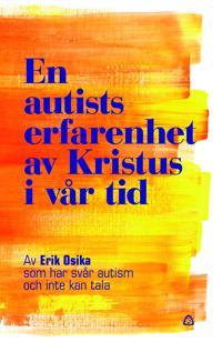 En autists erfarenhet av Kristus i vår tid