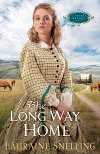 Long Way Home (A Secret Refuge Book #3)