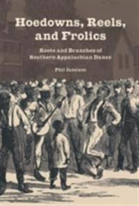 Hoedowns, Reels, and Frolics