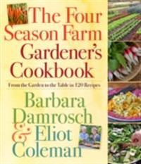 Four Season Farm Gardener's Cookbook