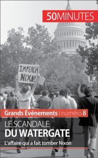 Le scandale du Watergate