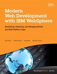 Modern Web Development with IBM WebSphere