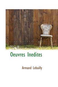 Oeuvres Inedites