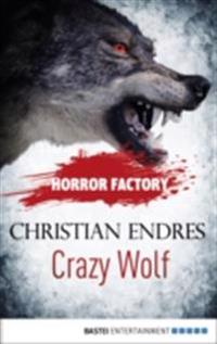 Horror Factory - Crazy Wolf: Die Bestie in mir
