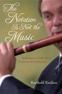 Notation Is Not the Music
