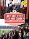 Fotboll i Londons utkanter : are you here for the game?