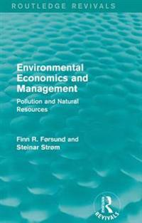 Environmental Economics and Management (Routledge Revivals)