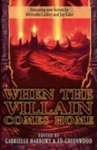 When the Villian Comes Home