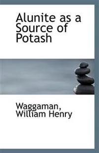 Alunite as a Source of Potash