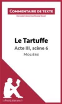 Le Tartuffe de Moliere - Acte III, scene 6