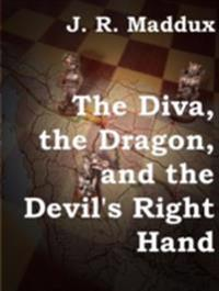 Diva, the Dragon and the Devil's Right Hand