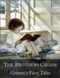 Grimm's Fairy Tales: The Travelling Musicians, Twelve Dancing Princesses, Frog-Prince, Hansel and Gretel, Little Red Riding Hood, Rumpelstiltskin, Snow-White and Rose-Red and Many Many More... (Beloved Books Edition)