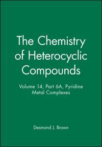 Chemistry of Heterocyclic Compounds, Pyridine Metal Complexes