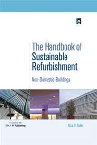Handbook of Sustainable Refurbishment: Non-Domestic Buildings