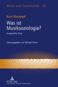 Was ist Musiksoziologie?