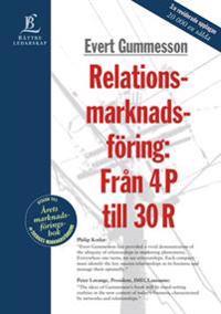 Relationsmarknadsföring: Från 4 P till 30 R
