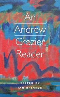 Andrew Crozier Reader