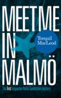 Meet me in Malmoe