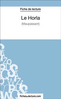 Le Horla de Maupassant (Fiche de lecture)