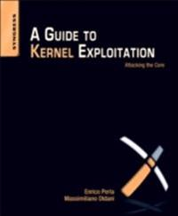 Guide to Kernel Exploitation