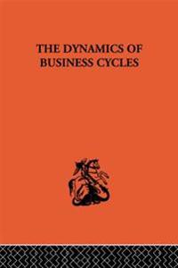Dynamics of Business Cycles