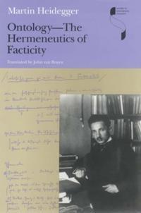 Ontology--The Hermeneutics of Facticity