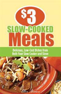 $3 Slow-Cooked Meals
